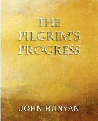 The Pilgrims Progress, Parts 1 & 2