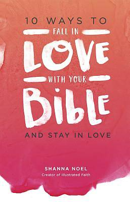 Picture of 10 Ways to Fall in Love with Your Bible