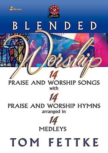 Blended Worship Choral Book