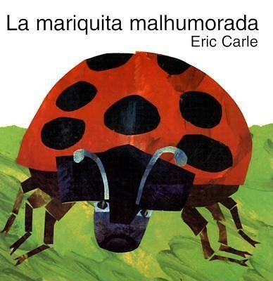The Grouchy Ladybug (Spanish Edition)