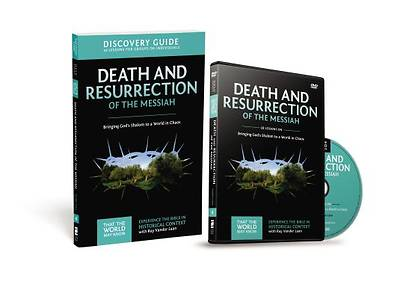 Death and Resurrection of the Messiah Discovery Guide with DVD