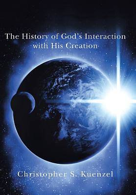 The History of Gods Interaction with His Creation