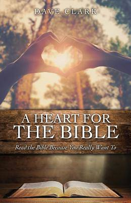 Picture of A Heart for the Bible
