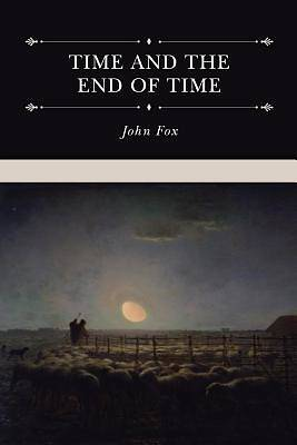 Picture of Time and the End of Time