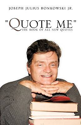 Picture of Quote Me the Book of All New Quotes