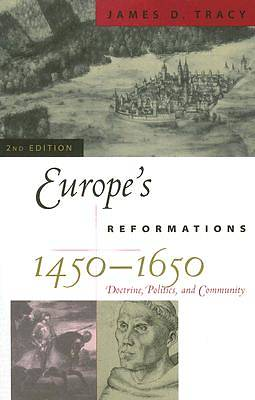 Europes Reformations, 1450-1650