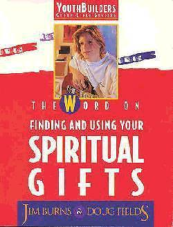 The Word on Finding and Using Spiritual Gifts