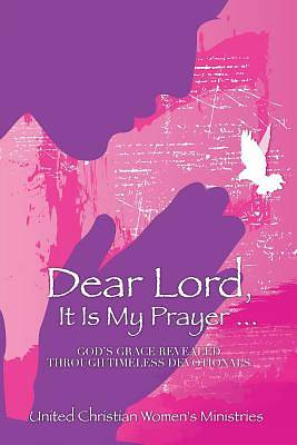 Picture of Dear Lord, It Is My Prayer...