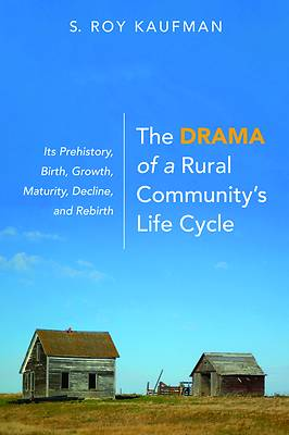 Picture of The Drama of a Rural Community's Life Cycle