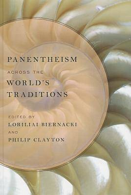 Panentheism Across the Worlds Traditions