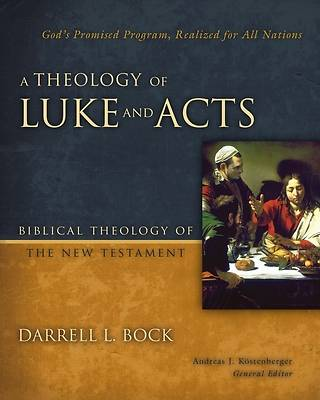 Picture of A Theology of Luke and Acts