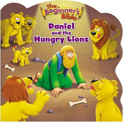 The Beginners Bible Daniel and the Hungry Lions