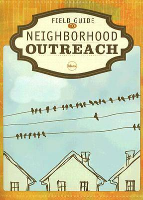 Field Guide to Neighborhood Outreach