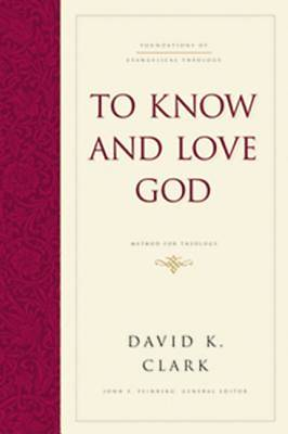 To Know and Love God