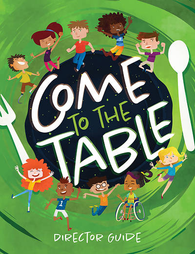 Picture of Vacation Bible School VBS 2021 Come to The Table Director Guide