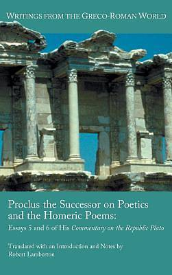 Picture of Proclus the Successor on Poetics and the Homeric Poems