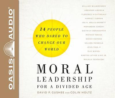 Picture of Moral Leadership for a Divided Age