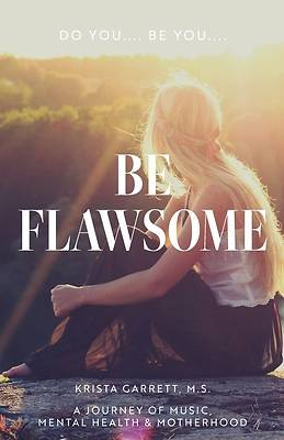 Picture of Do You... Be You... Be Flawsome