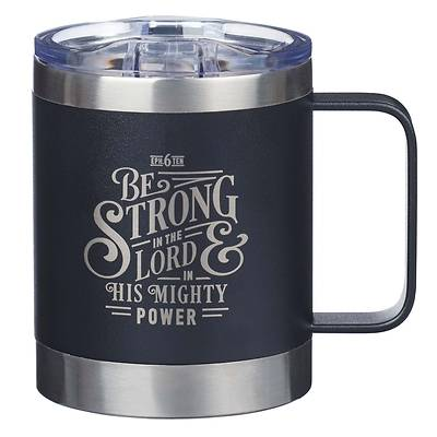 Picture of Stainless Steel Mug Be Strong Ephesians 6