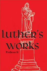 Luthers Works, Volume 60