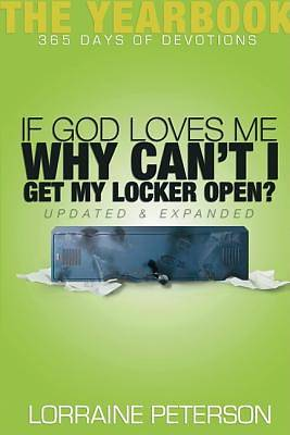 If God Loves Me, Why Cant I Get My Locker Open?