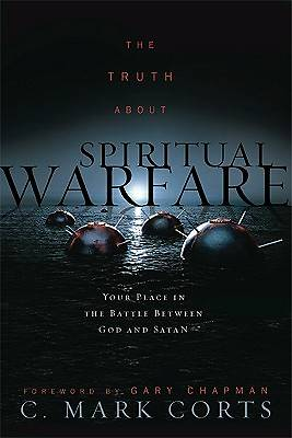 Picture of The Truth about Spiritual Warfare