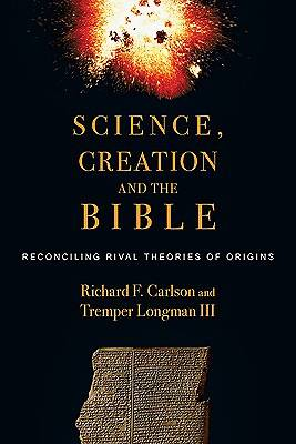 Science, Creation and the Bible