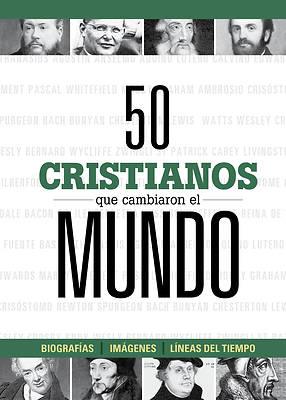 Picture of 50 Cristianos Que Cambiaron El Mundo