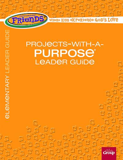 Picture of FaithWeaver Friends Elementary Projects-With-A-Purpose Leader Guide Spring 2020