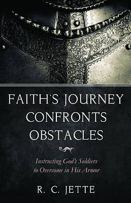Picture of Faith's Journey Confronts Obstacles