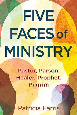 Five Faces of Ministry - eBook [ePub]