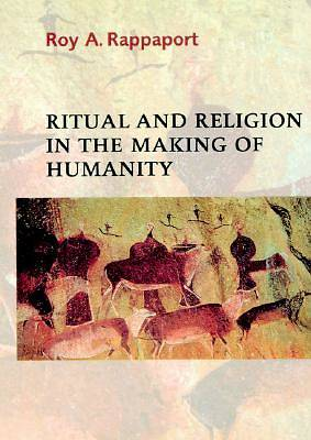 Picture of Ritual and Religion in the Making of Humanity