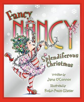 Fancy Nancys Splendiferous Christmas