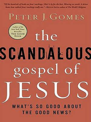 The Scandalous Gospel of Jesus Large Print Edition