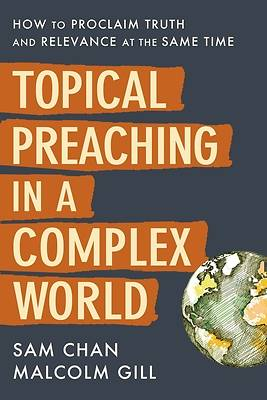 Picture of Topical Preaching in a Complex World