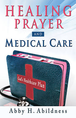 Picture of Healing Prayer and Medical Care