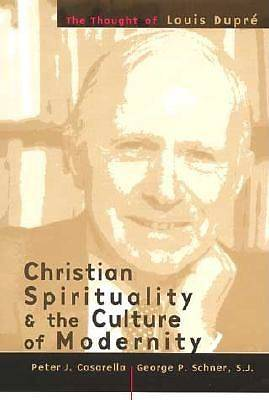 Christian Spirituality and the Culture of Modernity