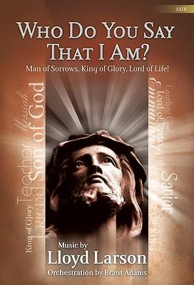 Who Do You Say That I Am? SATB Choral Book