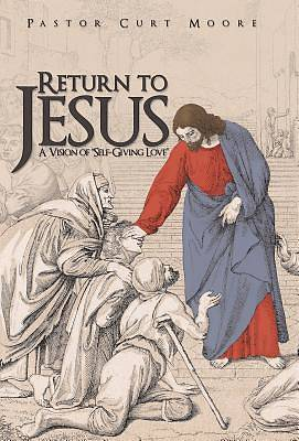 Picture of Return to Jesus