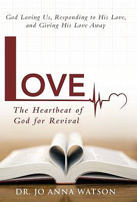 Picture of Love the Heartbeat of God for Revival