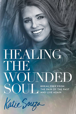 Picture of Healing the Wounded Soul