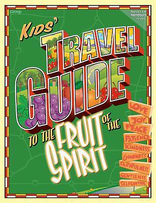 Kids Travel Guide to the Fruit of the Spirit