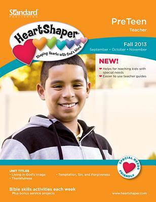 Standards HeartShaper Preteen Teacher Book Fall 2013