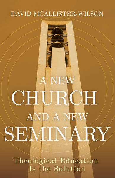 Picture of A New Church and A New Seminary - eBook [ePub]