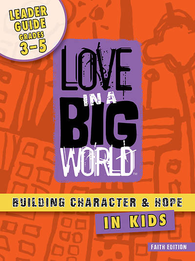 Love In A Big World: Anger Management Gr 3-5 Leader (5 Sessions) Print