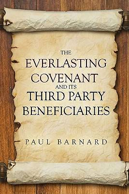 The Everlasting Covenant and Its Third Party Beneficiaries