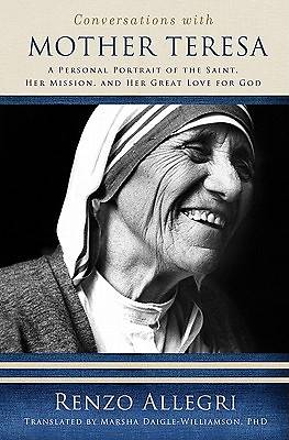 Conversations with Mother Teresa
