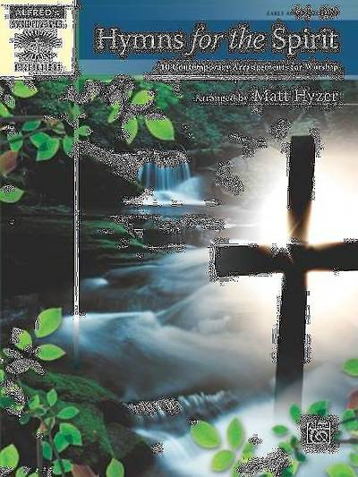 Hymns for the Spirit; 10 Contemporary Arrangements for Worship