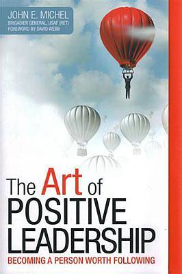 The Art of Positive Leadership