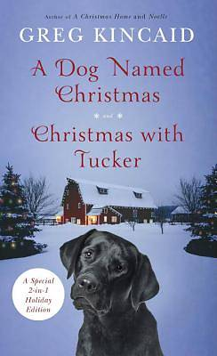 Picture of A Dog Named Christmas and Christmas with Tucker